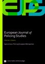 Issue 1: Policing European Metropolises – Guest Editors: Adam Edwards, Paul Ponsaers,  Amadeu Recasens i Brunet, Antoinette Verhage