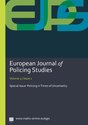 Issue 1: Policing in Times of Uncertainty - Guest Editors: Mo Egan, Anastasia Koulouri & Kenneth Swinton